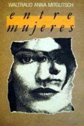descargar epub Entre mujeres – Autor Waltraud Anna Mitgutsh