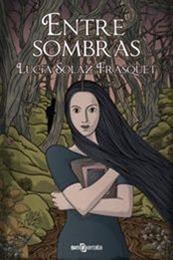 descargar epub Entre sombras – Autor Lucía Solaz Frasquet