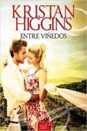 descargar epub Entre viñedos – Autor Kristan Higgins