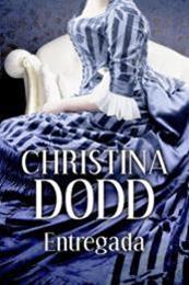 descargar epub Entregada – Autor Christina Dodd
