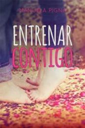 descargar epub Entrenar contigo – Autor Manuela Pigna