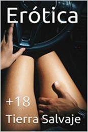 descargar epub Erótica: +18 – Autor Tierra Salvaje gratis