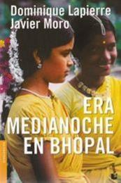 descargar epub Era medianoche en Bhopal – Autor Dominique Lapierre;Javier Moro