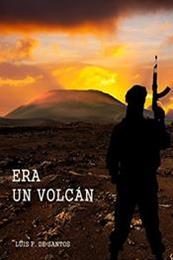 descargar epub Era un volcán – Autor Luis F. de Santos