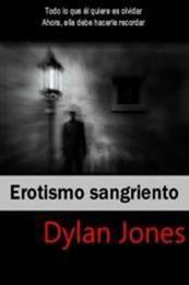 descargar epub Erotismo sangriento – Autor Dylan Jones