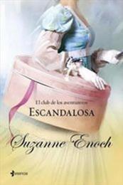 descargar epub Escandalosa – Autor Suzanne Enoch gratis