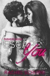 descargar epub Escape in You – Autor Rachel Schurig