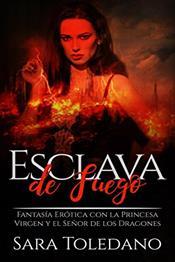 descargar epub Esclava de fuego – Autor Sara Toledano gratis