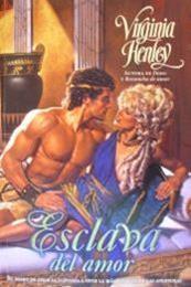 descargar epub Esclava del amor – Autor Virginia Henley