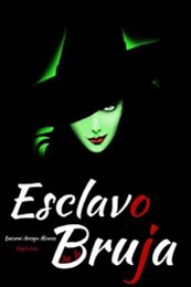 descargar epub Esclavo de la bruja – Autor Encarni Arcoya Álvarez