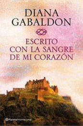 descargar epub Escrito con la sangre de mi corazón – Autor Diana Gabaldon gratis