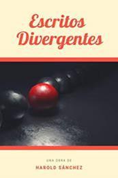descargar epub Escritos divergentes – Autor Harold Sánchez