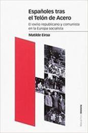 descargar epub Españoles tras el telón de acero – Autor Matilde Eiroa gratis