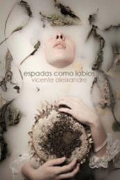 descargar epub Espadas como labios – Autor Vicente Aleixandre