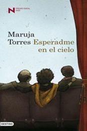descargar epub Esperadme en el cielo – Autor Maruja Torres