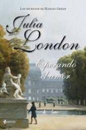 descargar epub Esperando el amor – Autor Julia London
