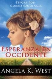 descargar epub Esperanza en occidente – Autor Angela K. West gratis