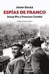 descargar epub Espias de Franco. Josep Pla y Frances Gambó – Autor Josep Guixa