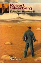 descargar epub Estación Hawksbill – Autor Robert Silverberg