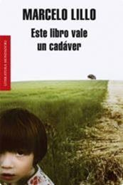 descargar epub Este libro vale un cadáver – Autor Marcelo Lillo