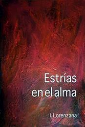 descargar epub Estrías en el alma – Autor Inmaculada Lorenzana Ledo