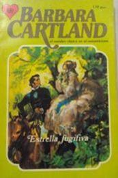 descargar epub Estrella  fugitiva – Autor Barbara Cartland gratis