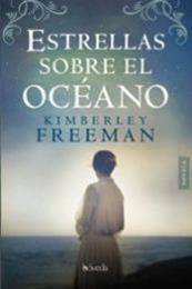 descargar epub Estrellas sobre el océano – Autor Kimberley Freeman gratis
