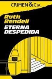 descargar epub Eterna despedida – Autor Ruth Rendell