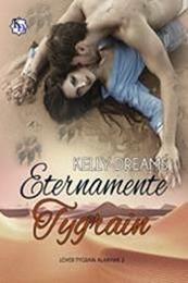 descargar epub Eternamente Tygrain – Autor Kelly Dreams gratis