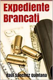 descargar epub Expediente Brancati – Autor Raúl Sánchez Quintana gratis