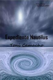 descargar epub Expediente Nautilus – Autor Antonio Camacho