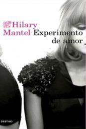 descargar epub Experimento de amor – Autor Hilary Mantel