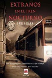 descargar epub Extraños en el tren nocturno – Autor Emily Barr