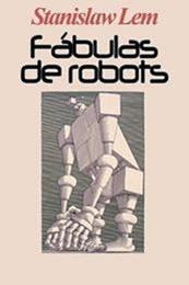 descargar epub Fábulas de robots – Autor Stanislaw Lem