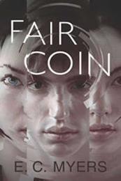 descargar epub Fair coin – Autor E. C. Myers