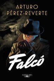 descargar epub Falcó – Autor Arturo Pérez-Reverte gratis