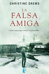 descargar epub Falsa amiga – Autor Christine Drews