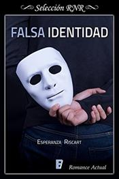 descargar epub Falsa identidad – Autor Esperanza Riscart