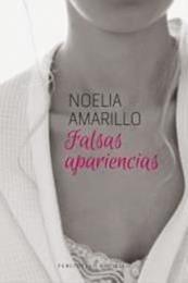 descargar epub Falsas apariencias – Autor Noelia Amarillo gratis