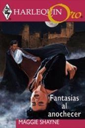 descargar epub Fantasías al anochecer – Autor Maggie Shayne