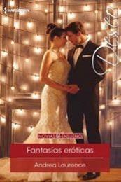 descargar epub Fantasías eróticas – Autor Andrea Laurence