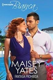 descargar epub Fantasia prohibida – Autor Maisey Yates gratis