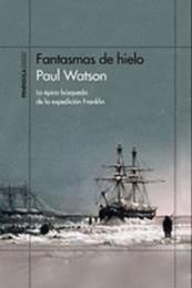 descargar epub Fantasmas de hielo – Autor Paul Watson