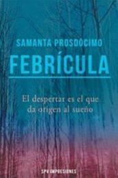 descargar epub Febrícula – Autor Samanta Prosdócimo