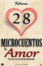 descargar epub Febrero: 28 Microcuentos de Amor – Autor Sir Helder Amos
