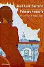 descargar epub Febrero todavía – Autor José Luis Serrano