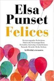 descargar epub Felices – Autor Elsa Punset