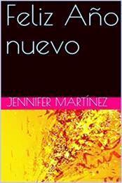 descargar epub Feliz año nuevo – Autor Jennifer Martínez