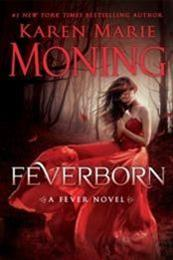 descargar epub Feverborn – Autor Karen Marie Moning gratis