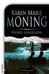 descargar epub Fiebre Anhelada – Autor Karen Marie Moning gratis